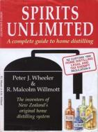 Spirits Unlimited Complete Guide To Home Distilling